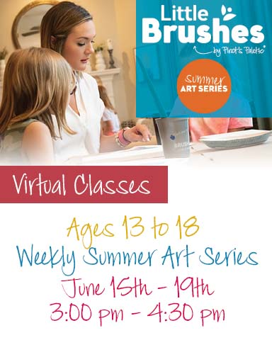 AGES 13 to 18 WEEKLY SUMMER ART SERIES
