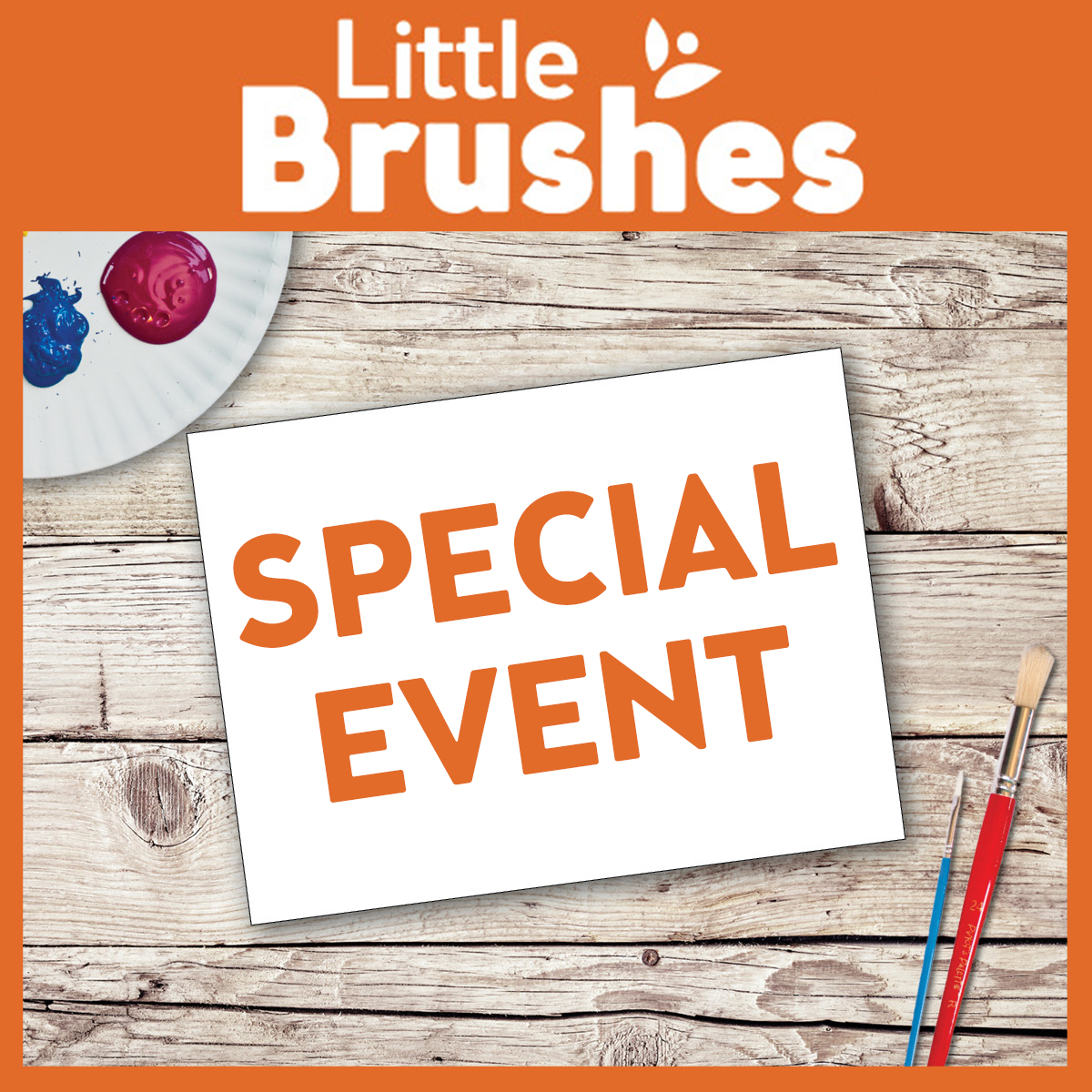 Little Brushes Special Event