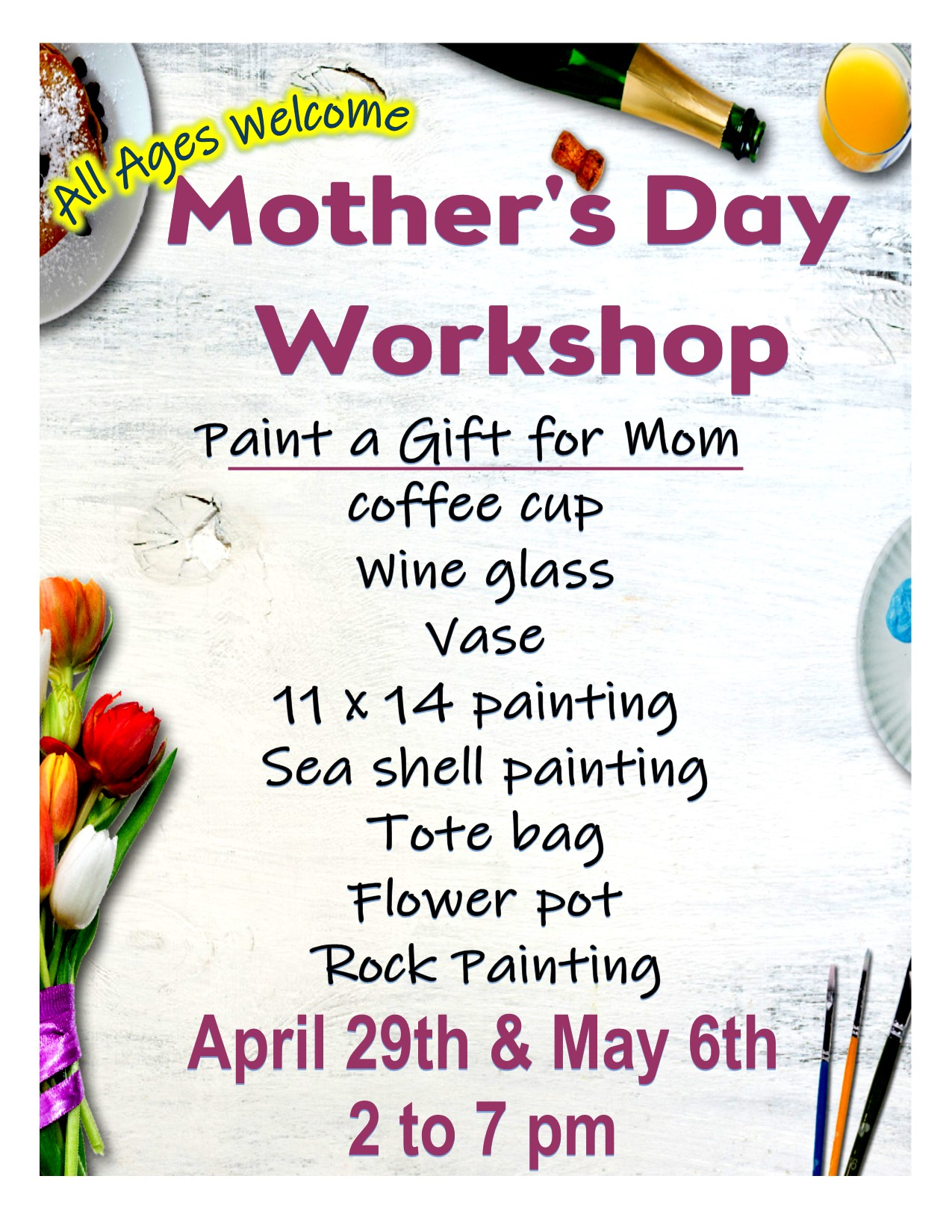 Mother's Day Work Shop ~ All Ages Welcome!