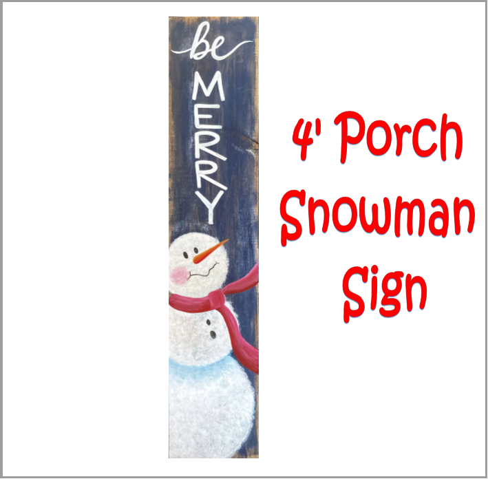 Be Merry Snowman Porch Sign