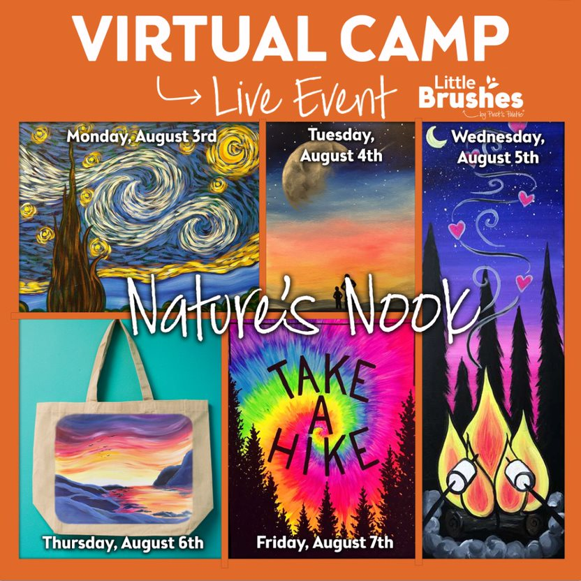 ULL WEEK OF VIRTUAL PAINTING CAMP!  ALL MATERIALS INCLUDED FOR CURBSIDE PICKUP
