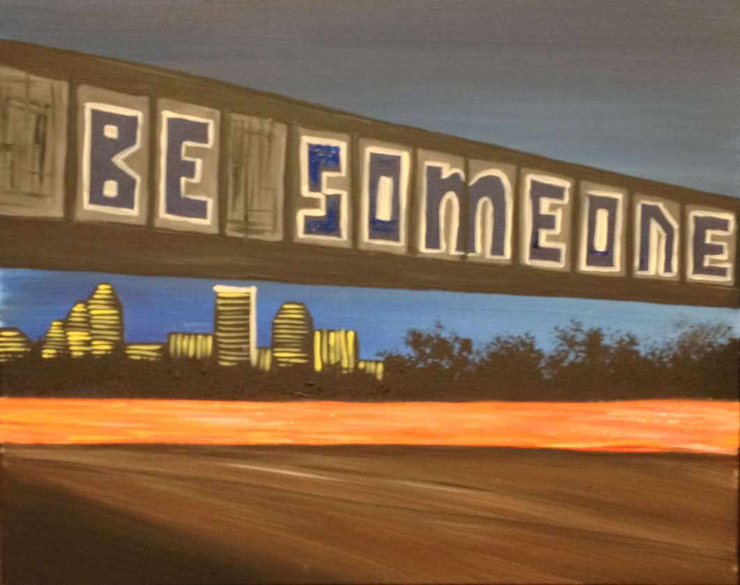 BE SOMEONE!