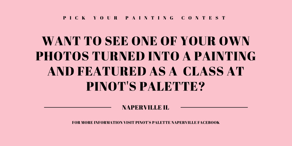 pinots palette pinot's palette pick your painting photo contest