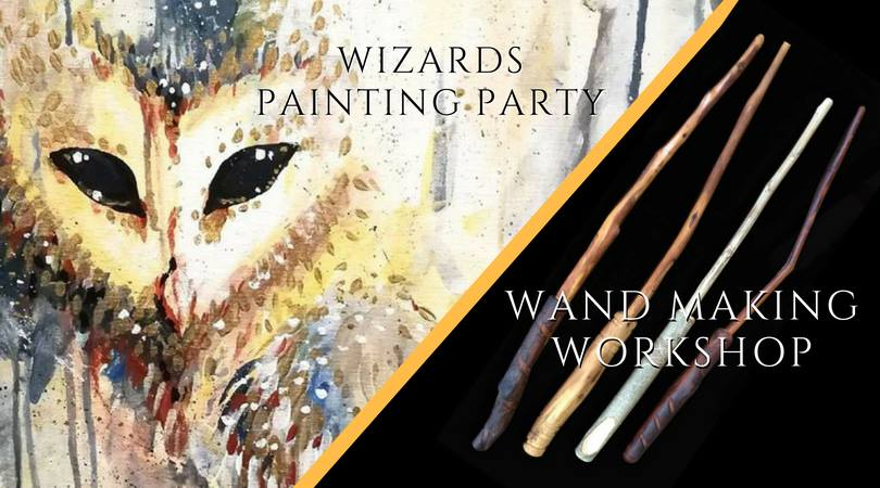 Wizards Painting Party & Wand-Making Workshop