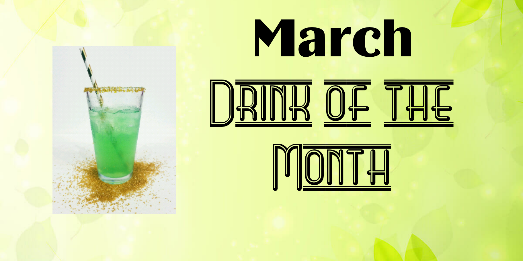 March Drink of the Month