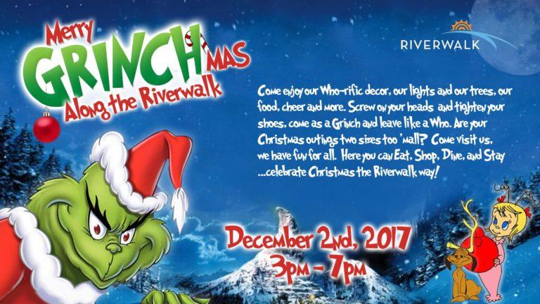 Merry Grinchmas at Riverwalk