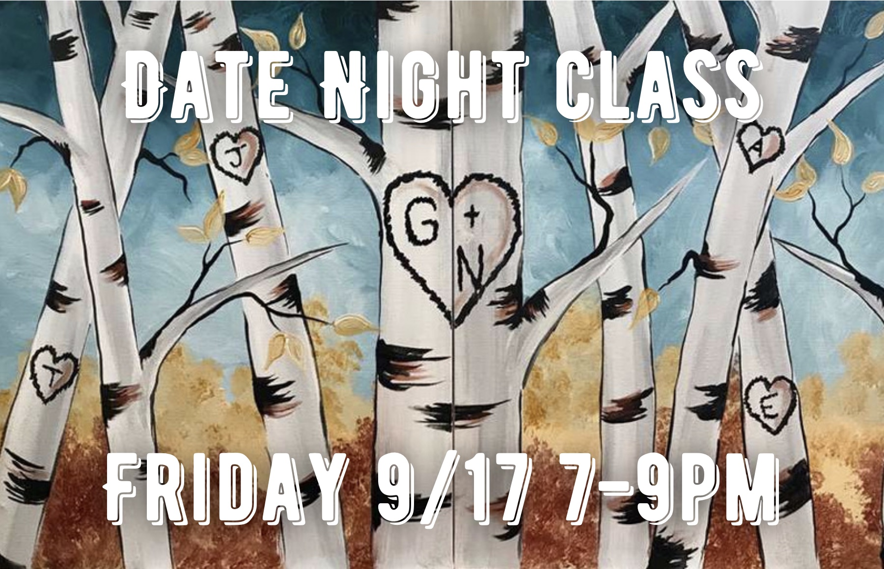 Riverwalk Date Night Class!