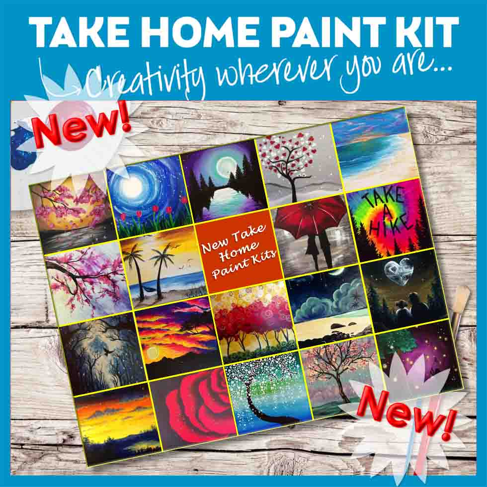 TAKE HOME PAINT KITS!!!! Full Size Canvas. Pick Up Times, every Wednesday - Saturday 1-5