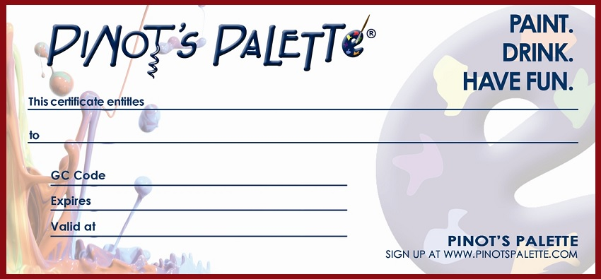 Gift Certificates Are So Hot Right Now Pinots Palette