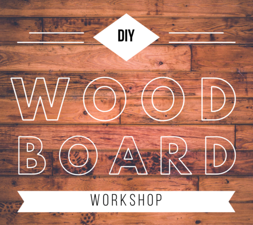 Workshop: Wood Board Signs