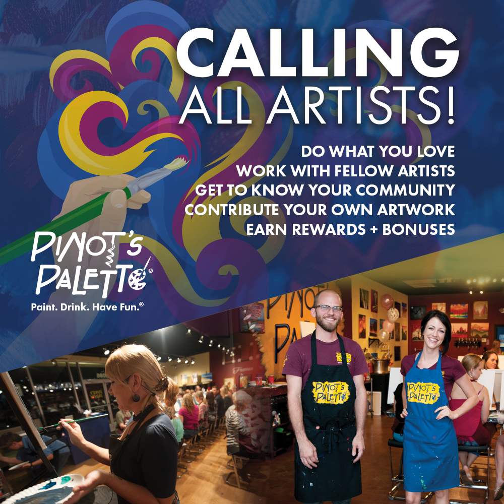 Now Hiring Fun And Entertaining Artist Instructors Pinot S Palette